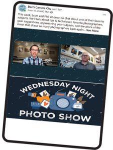 Dan's camera city-Wednesday-Show